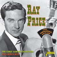 Ray Price - The Original Outlaw