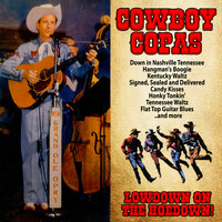 Cowboy Copas - Lowdown on the Hoedown!