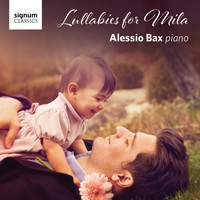 Alessio Bax - Lullabies for Mila