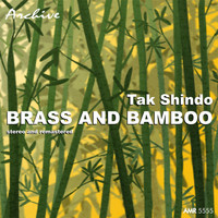 Tak Shindo - The Exotic World of Tak Shindo: Brass and Bamboo