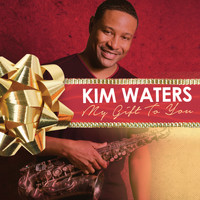 Kim Waters - My Gift to You
