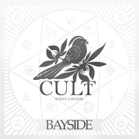 Bayside - Cult White Edition
