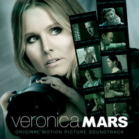 Various Artists - Veronica Mars: Original Motion Picture Soundtrack