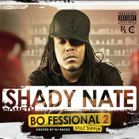 Shady Nate - The Bo-Fessional 2 (Explicit)