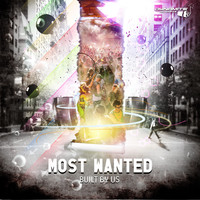 Most Wanted - Built by Us