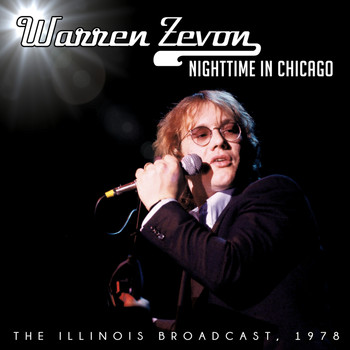 Warren Zevon - Nighttime in Chicago