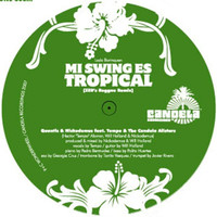 Quantic & Nickodemus - Mi Swing es Tropical (Remix)