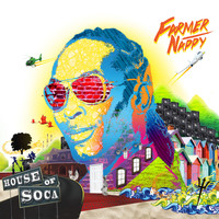 Farmer Nappy - House of Soca
