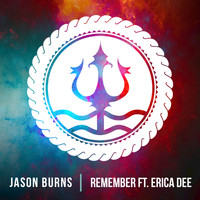 Jason Burns - Remember (feat. Erica Dee) - Single