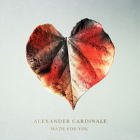 Alexander Cardinale - Made for You