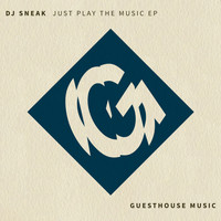 DJ Sneak - Just Play the Music - EP