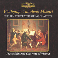 Franz Schubert Quartett - Mozart: The Ten Celebrated String Quartets