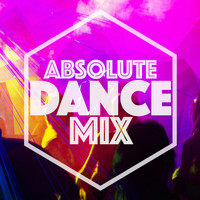 Ultimate Dance Hits - Absolute Dance Mix