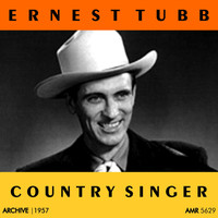 Ernest Tubb - Country Singer