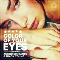 Astrid Suryanto - Color of Your Eyes