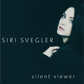 Siri Svegler - Silent Viewer