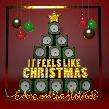 Eddie & The Hot Rods - It Feels Like Christmas