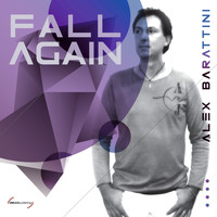 Alex Barattini - Fall Again (The Album)