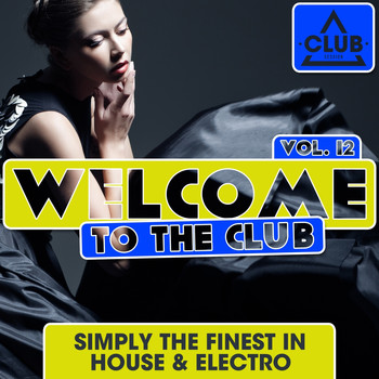 Various Artists - Welcome to the Club, Vol. 12
