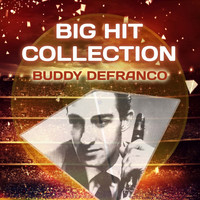 Buddy DeFranco - Big Hit Collection