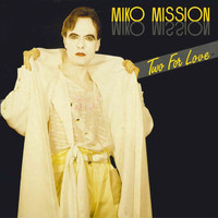 Miko Mission - Two For Love