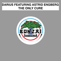 Darius featuring Astrid Engberg - The Only Cure
