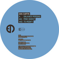Dan Curtin - Galaxies Merging EP