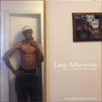 Tevo Howard - Lazy Afternoon