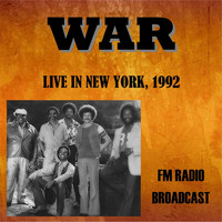 War - Live in New York, 1992 - FM Radio Broadcast