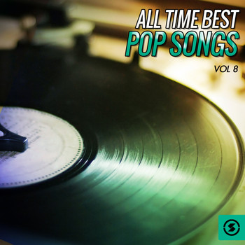 Various Artists - All Time Best Pop Songs, Vol. 8