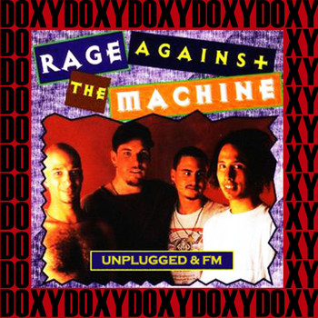 Rage Against The Machine - Unplugged & Fm