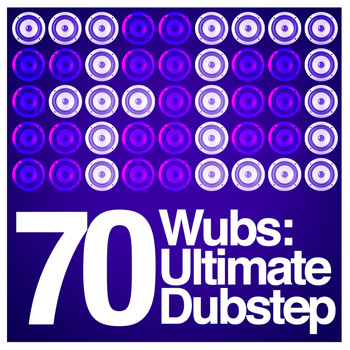 Various Artists - 70 Wubs: Ultimate Dubstep
