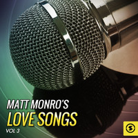 Matt Monro - Matt Monro's Love Songs, Vol. 3