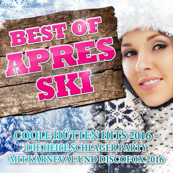 Various Artists - Best of Après Ski - Coole Hütten Hits 2016 (Explicit)