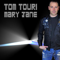 Tom Touri - Mary Jane