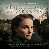Nicholas Britell - A Tale of Love and Darkness (Original Motion Picture Soundtrack)