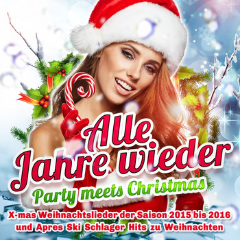 Various Artists - Alle Jahre wieder - Party meets Christmas (Explicit)