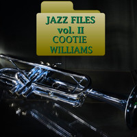 Cootie Williams - Jazz Files Vol. Ii