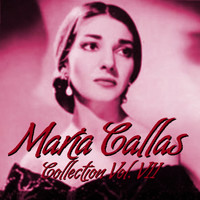 Maria Callas - Mari´a Callas Collection Vol.VII