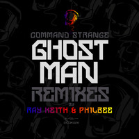 Command Strange - Ghostman Remixes