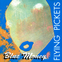 Flying Pickets - Blue Money (A Cappella)