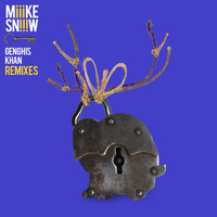 Miike Snow - Genghis Khan (Remixes)