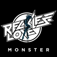 Reckless Love - Monster
