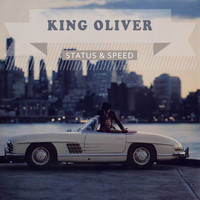 King Oliver - Status & Speed