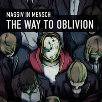 Massiv in Mensch - The Way To Oblivion