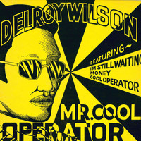 Delroy Wilson - Mr. Cool Operator