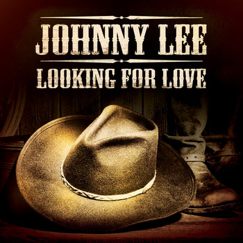 Johnny Lee - Looking for Love (Re-Recorded)