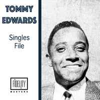 Tommy Edwards - Singles File