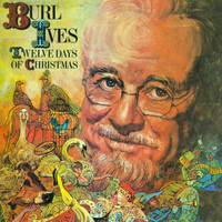 Burl Ives - Twelve Days of Christmas