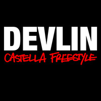 Devlin - Castella Freestyle (Explicit)